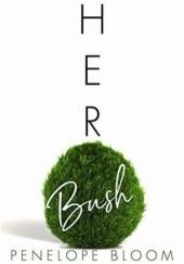 Okładka książki Her Bush Penelope Bloom