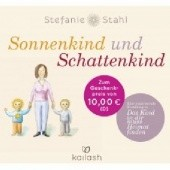 """Okładka książki Sonnenkind und Schattenkind - Eine inspirierende Erzählung zu """"Das Kind in dir muss Heimat finden"""" Stefanie Stahl"""