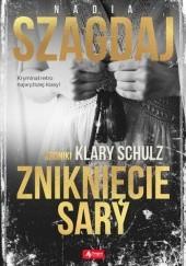 Okładka książki Zniknięcie Sary Nadia Szagdaj