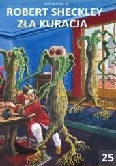 Okładka książki Mistrzowie sf: Zła kuracja Robert Sheckley