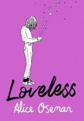 Okładka książki Loveless Alice Oseman