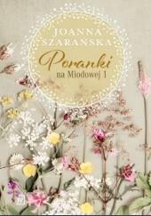 Okładka książki Poranki na Miodowej 1 Joanna Szarańska