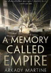 Okładka książki A Memory Called Empire