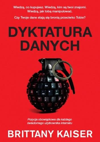 Okładka książki Dyktatura danych Brittany Kaiser