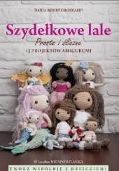Okładka książki Szydełkowe lale proste i śliczne! 15 projektów amigurumi Daria Robbe Groskamp