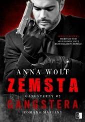 Okładka książki Zemsta gangstera Anna Wolf