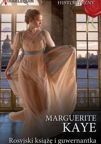 Okładka książki Rosyjski książę i guwernantka Marguerite Kaye