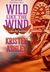 Okładka książki Wild Like The Wind Kristen Ashley