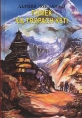 Okładka książki Tomek na tropach Yeti Alfred Szklarski