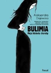Okładka książki Bulimia. Moja historia choroby