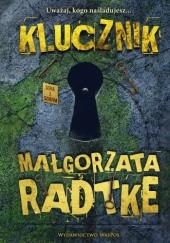 Okładka książki Klucznik Małgorzata Radtke