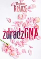 Okładka książki Zdradzona Magdalena Krauze