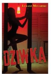 Okładka książki Dziwka Łukasz Mularski