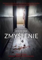 Okładka książki Zmyślenie Jess Ryder