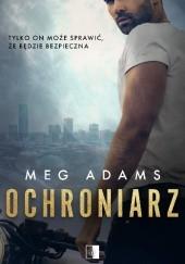 Okładka książki Ochroniarz Meg Adams