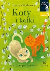 Okładka książki Koty i kotki Justyna Bednarek