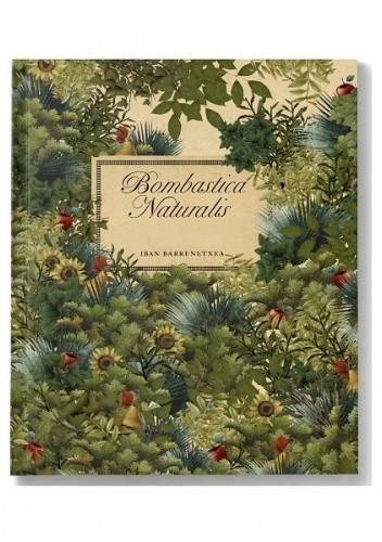 Okładka książki Bombastica Naturalis Iban Barrenetxea