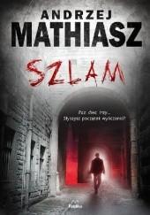 Okładka książki Szlam Andrzej Mathiasz