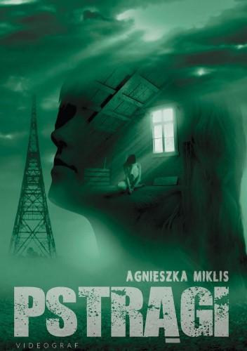 Okładka książki Pstrągi Agnieszka Miklis