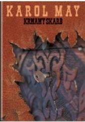 Okładka książki Krwawy Skarb Karol May