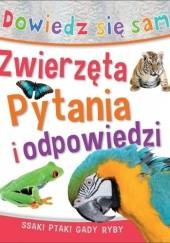 Okładka książki Dowiedz się sam. Zwierzęta. Pytania i odpowiedzi Jinny Johnson