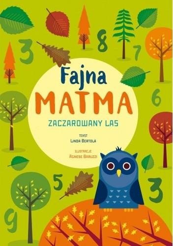 Okładka książki Fajna matma. Zaczarowany las Linda Bertola