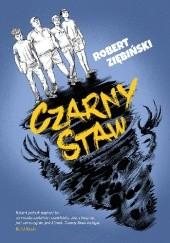Okładka książki Czarny Staw Robert Ziębiński