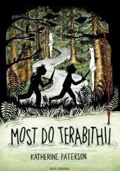 Okładka książki Most do Terabithii Katherine Paterson