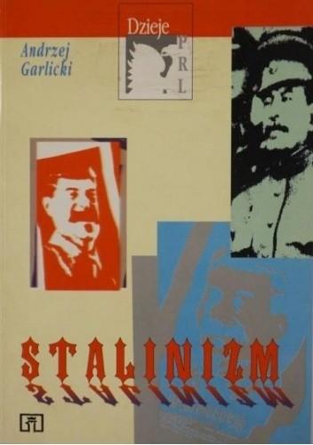 Okładka książki Stalinizm Andrzej Garlicki