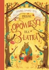 Okładka książki Piękne opowieści dla 3-latka