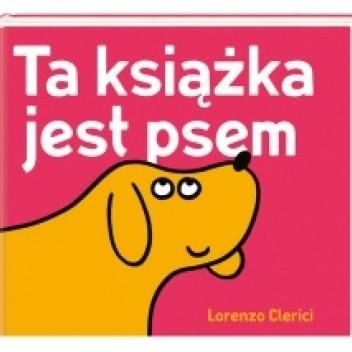 Okładka książki Ta książka jest psem Lorenzo Clerici
