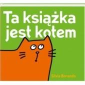 Okładka książki Ta książka jest kotem