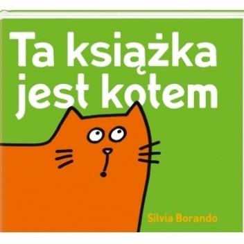 Okładka książki Ta książka jest kotem Silvia Borando