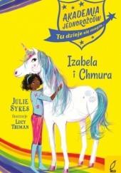 Okładka książki Akademia Jednorożców. Izabela i Chmura