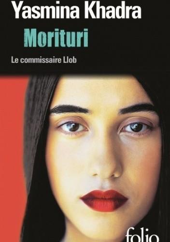 Okładka książki Morituri Yasmina Khadra