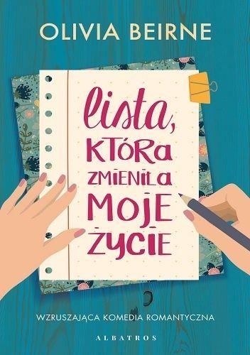 Okładka książki Lista, która zmieniła moje życie Olivia Beirne