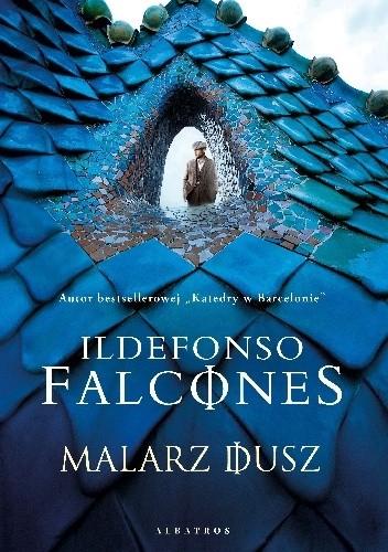 Okładka książki Malarz dusz Ildefonso Falcones