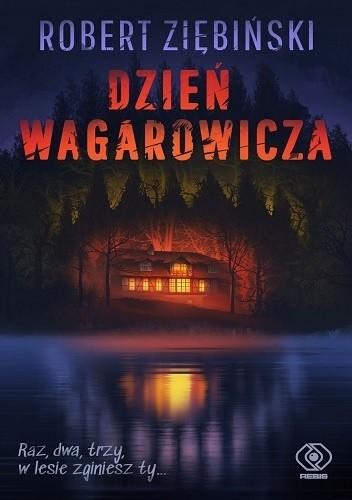 Okładka książki Dzień wagarowicza Robert Ziębiński