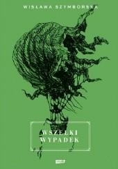 Okładka książki Wszelki wypadek Wisława Szymborska
