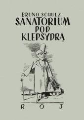 Okładka książki Sanatorium pod klepsydrą Bruno Schulz