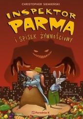 Okładka książki Inspektor Parma i spisek żywnościowy Christopher Siemieński