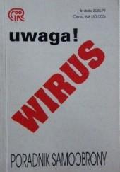 Okładka książki Uwaga! Wirus. Poradnik samoobrony Claudia Eberhard-Metzger,Renata Ries