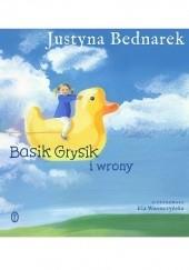 Okładka książki Basik Grysik i wrony Elżbieta Wasiuczyńska,Justyna Bednarek