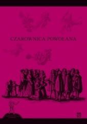 Okładka książki Czarownica powołana autor nieznany,Anna Kochan