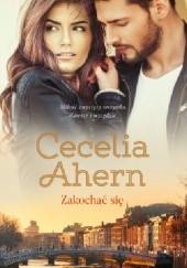 Okładka książki Zakochać się Cecelia Ahern