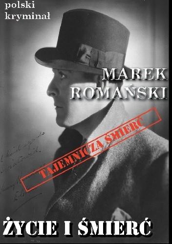 Okładka książki Życie i śmierć Axela Branda Marek Romański
