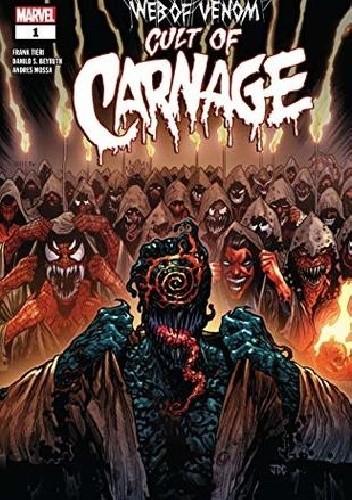 Okładka książki Web Of Venom- Cult Of Carnage Danilo Beyruth,Frank Tieri