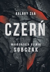 Okładka książki Czerń Małgorzata Oliwia Sobczak