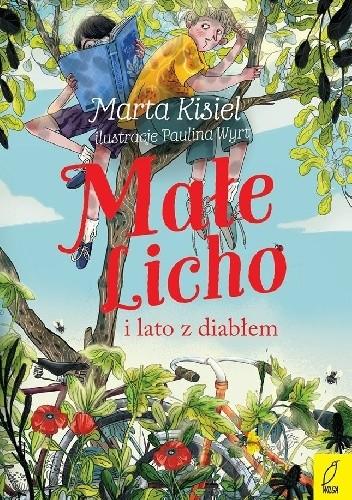 Okładka książki Małe Licho i lato z diabłem Marta Kisiel