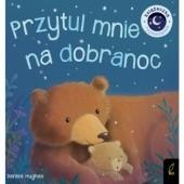 Okładka książki Przytul mnie na dobranoc